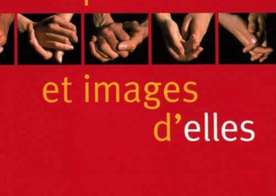 Paroles et Images d'elles – 2006
