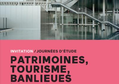 Patrimoines, tourisme, banlieues à l'ère de la métropolisation – 2015