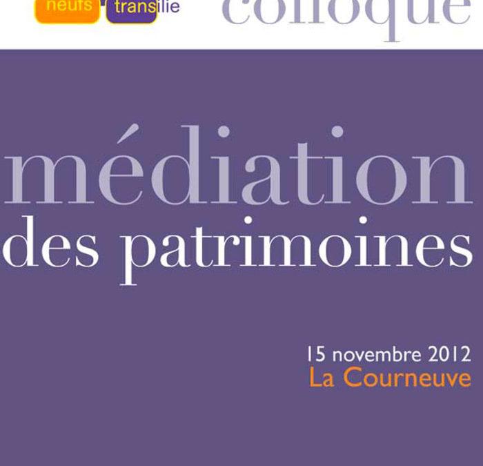 Médiations des patrimoines – 2012